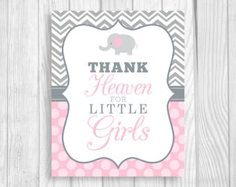 SALE Printable Thank Heaven for Little Girls 8x10 Elephant Gray Chevron and Light Pink Polka Dots Baby Shower Sign - Instant Download