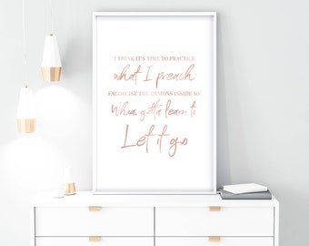 kesha lyrics, PRINTABLE, instant download, kesha let it go, kesha quote, custom, wall art, wall decor, quotes, song quote, lyrics art, quote