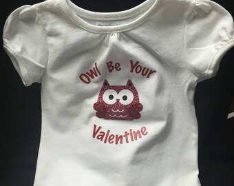 Owl Be Your  Valentine Shirt