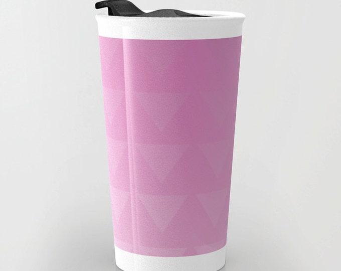 Pink Travel Mug - Pink Triangle Art - Coffee Travel Mug - Hot or Cold Travel Mug - 12oz Travel Mug -Made to Order