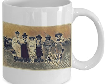 Cowgirls smile sparkle shine - coffee mug