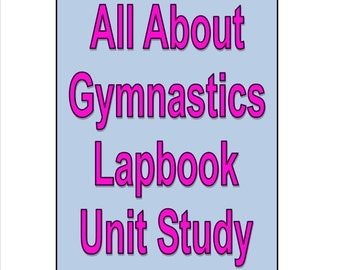 Gymnastics Lapbook Unit Study for learning all about history geography with gymnastics