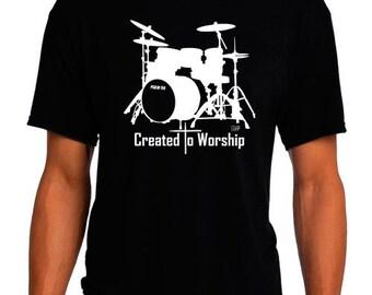 Created to Worship Drums - Christian T-Shirt - Christian Apparel - Faith Shirt - Religious Shirt