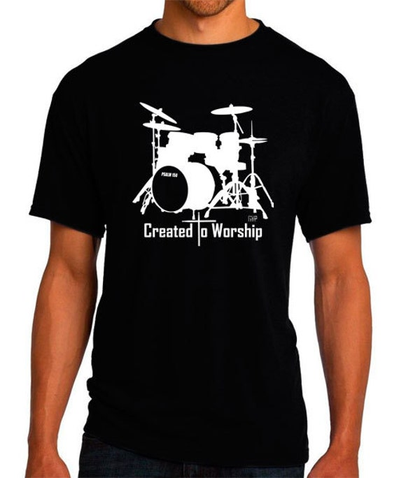 Created to Worship Drums Christian T-Shirt Christian