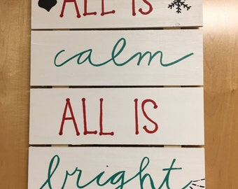 All is calm; All is bright Christmas Wooden Decoration