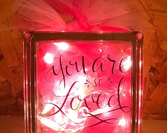 You are so loved Glass Block