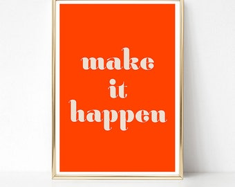 Make it Happen, Motivational Quote Print, Typography Poster, Inspirational Womens Gift, PRINTABLE Art, Motivational Wall Art, Red Dorm Decor