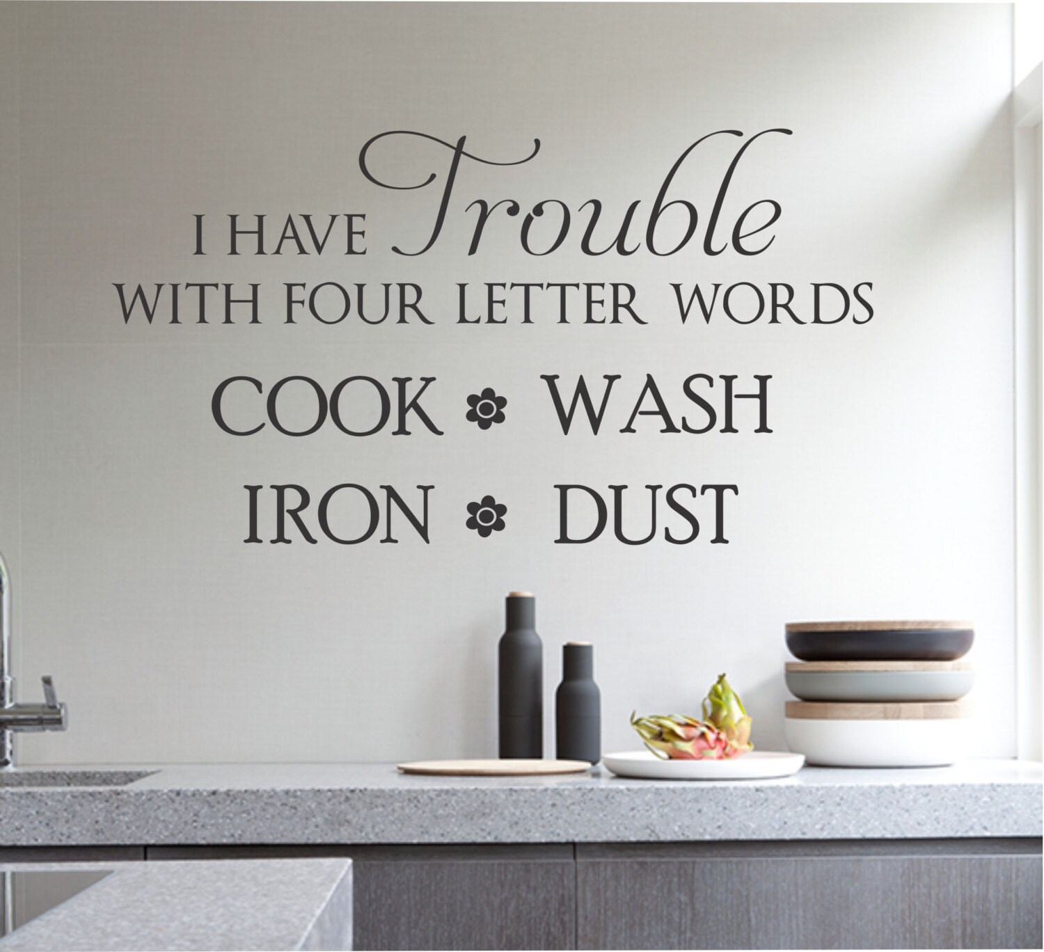 Cleaning Quotes Trouble Four Words Hate Cleaning Quote Vinyl Wall Lettering