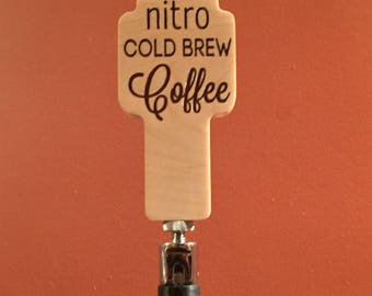 Engraved- NITRO Cold Brew - COFFEE Tap Handle -  Hombrewer  - Craft Beer - Iced Coffee - Java - Custom tap handle- Coffee On Tap - Nitro