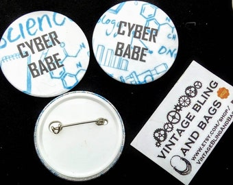 Cyber babe badge, cyber babe pin badge, science badge, science button, geek chic badge, geek chic pin badge, cyberpunk gift, sci-fi gift,