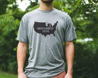 MINNESOTA Men's Someone Loves Me Tshirt / Minnesota Home State / Minnesota Boyfriend Gift / Minnesota Map / Minnesota Family / Minnesota Man