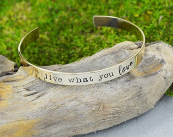 Live What You Love Cuff Bracelet - Inspirational Mantra Bracelet