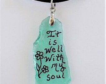 Engraved Sea Glass necklace - It Is Well With My Soul