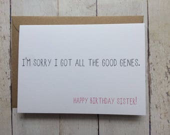 Funny sister birthday card // Funny birthday card // Birthday card for Sister // Sister's Birthday // Sibling card // Brother to Sister card