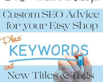 SEO Help - SEO Optimization - SEO Shop Review - Shop Critique plus Custom Titles & Tags for Ten Listings in Digital Documents - Plus More