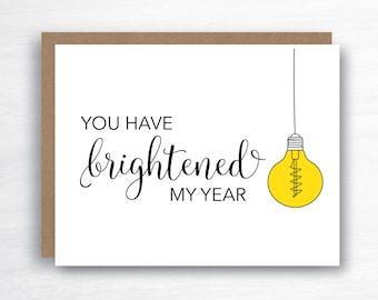 Teacher Thank You Card - Brightened My Year Card - Thank You Teacher Card -  Teacher Pun Card - Teacher End of Year Card - Helper Card