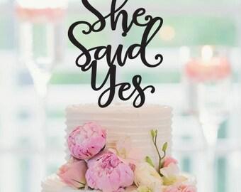 She Said Yes Cake Topper, Engagement Cake Topper, Bridal Shower Cake Topper,Bachelorette Cake Topper, Bridal Shower Decor, 064