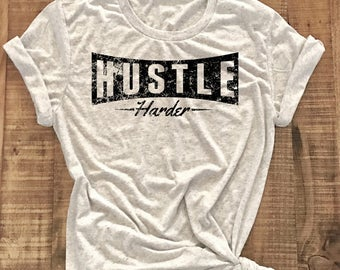 Hustle, Shirt, Workout Shirt, Fitness Tee, Hustle Muscle Shirt, Gym Tee, Fitness  Gift