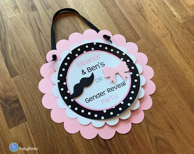 Door Sign: Gender Reveal Party - Little Man or Little Miss Party Decorations die cut bow mustache pink black