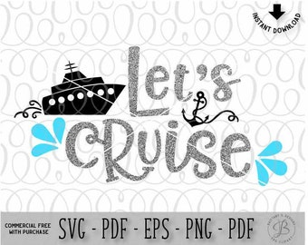 Let's Cruise SVG, Summer SVG, Vacation SVG, Summer cut file, Summer dxf, Svg files for cricut