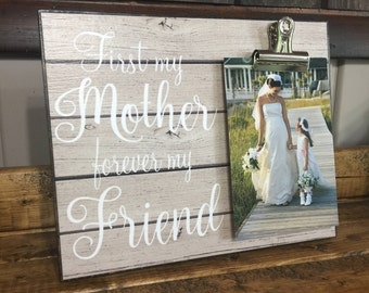 Gift For Mom, First my Mother Forever my Friend, Mother gift, Mother's Day Gift, Gift from Daughter or Son, Birthday Gift, Christmas Gift