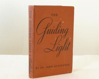 1938, Guiding Light, Dr. John Ruthledge  Based on the Fictional Radio Soap Opera