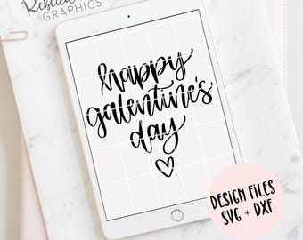 Happy Galentine's Day | hand lettered SVG | Valentine's Day | cricut | silhouette | instant download