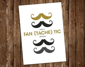 Fan tache tic etsy mustache birthday card have a fantachetic birthday funny birthday card bookmarktalkfo Gallery