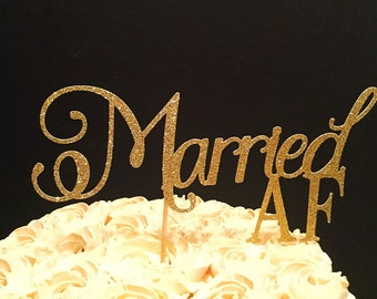 Married AF Cake Topper