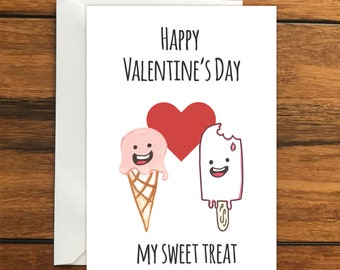 Happy Valentine's Day My Sweet Treat One Blank Greeting card and Envelope A6