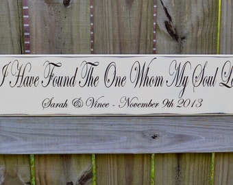 I have found the one my soul loves, Song of Solomon 3:4, Wedding Gift, Engagement Gift, 5th Anniversary Gift, Personalized Gift, Bible Verse