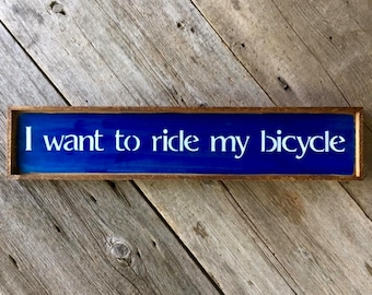 Bicycle Sign, Bike Decor, Cyclist Decor, Song Lyrics, Bike Art, Bicycle, Quotes on Wood, Wall Decor, Rustic Wood Sign, Wall Art, Handmade