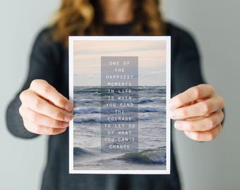 Word Art Print - Let Go of the Things you Can't Change - Nautical Nature Photography