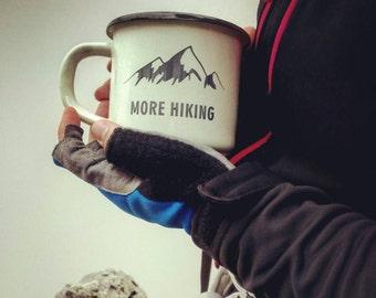 COFFEE Mug GIFT Cup Custom Personalized Engraved Metal Enamel MUG Personal Tumbler with Sentence: More Hiking