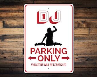 DJ Parking Sign, DJ Gift for DJ Sign, Disc Jockey Sign, Disc Jockey Gift, Disc Jockey Decor, Club Music Sign - Quality Aluminum ENS1002775