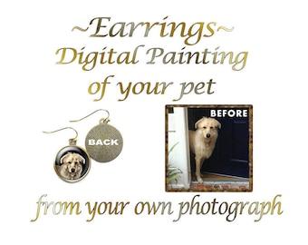 Custom Pet Earrings, Portrait of Your Dog, Portrait of Your Cat, Earrings Any Pet, Digital Pet Painting, Custom Earrings, Choice of Finish