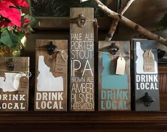 Drink Local Beer/Soda opener sign