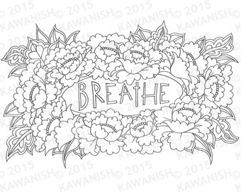 breathe floral flower adult coloring page gift wall art funny humor