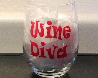 Wine Diva  wine glass