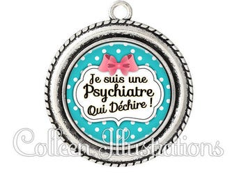 Cabochon 25mm pendant I am a psychiatrist - series 2