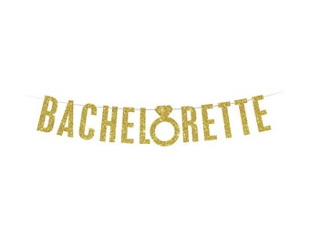 BACHELORETTE Banner - Gold Glitter Banner - Bridal - Wedding - Engaged - Bachelorette
