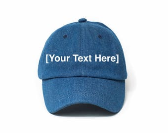 Custom Dad Hat, Custom Baseball Cap, Denim Hat, Embroidered Baseball Cap, Adjustable Strap Back Baseball Cap, Low Profile, Dark Denim