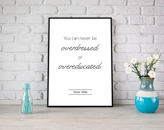 Oscar Wilde quote print, literary quote wall art, digital poster, typography, monochrome, inspirational quote, graduation, modern home decor