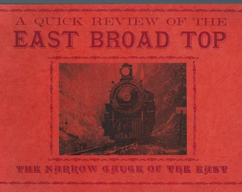 The East Broad Top Railroad, The Narrow Gauge of the East