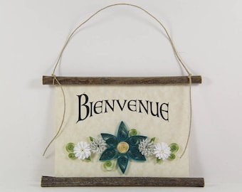 Bienvenue, French Welcome, Paper Quilled Welcome Sign, 3D Quilled Banner, Aqua Blue Green White Decor, French Gift, Rustic Art, French Sign