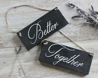 Better Together Chair Sign, Wedding signs wood, Wedding signage, Wedding photo props Better Together, Wedding Chair Sign,Wedding Photography