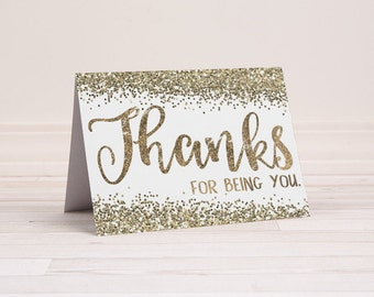 Gold Glitter Thank You Notes - Gold Thank You Cards - Printable Thank You Card - Blank Cards - Thanks for Being You - Instant Download