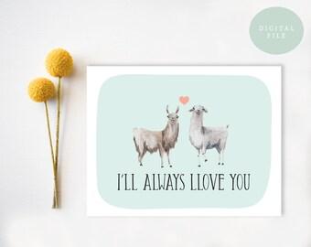 Llama Valentine Card Llama Love Llama valentines day card funny valentines day card funny valentine card pun punny quirky INSTANT DOWNLOAD