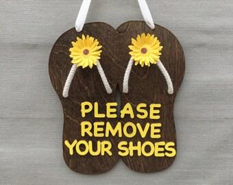 Please Remove Your Shoes, Please Remove Your Shoes Sign, Flip Flop Sign, Flip Flop Wood Sign, Home Decor, Outdoor Decor, Wood Sign