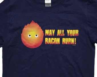 Howl's Calcifer Moving Castle Anime T-Shirt: May All Your Bacon Burn